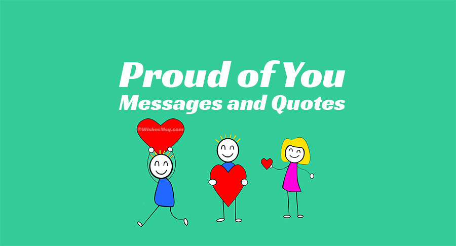 Proud of You Messages and Quotes