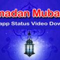 Ramadan Mubarak WhatsApp Status Video 2020 Download Free
